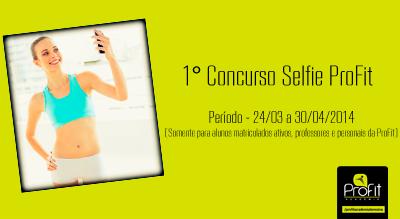 1° Concurso Selfie Profit – Última semana